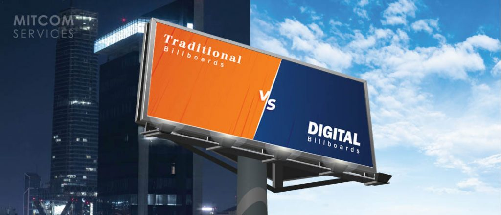 Traditional vs Digital billboard